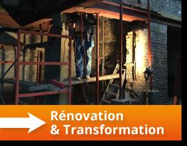 Rénovation et transformation